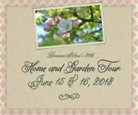 Home & Garden Tour, June 15 - 16 2013